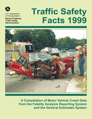 Traffic Safety Facts 1999 U S Department Of