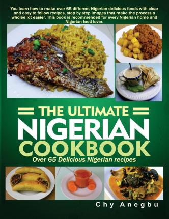 Oluwatoyin thelonius ultimate nigerian cookbook pdf online download pdf file forumfinder