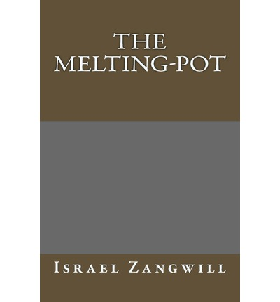 the melting pot israel zangwill 9781493561193