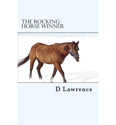the settings and evil characters in the short stories the rocking horse winner by d h lawrence and t