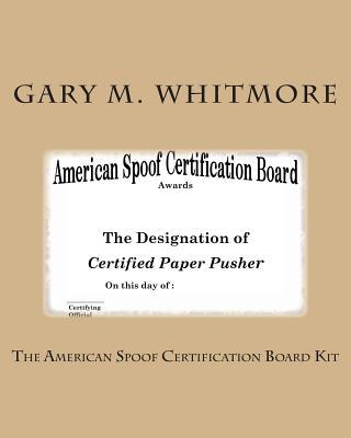 The American Spoof Certification Board Kit