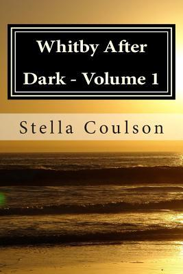Ebook gratis nederlands downloaden Whitby After Dark - Volume 1 1494865734 PDF