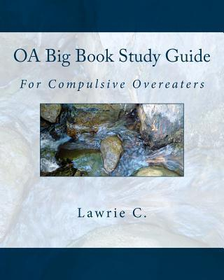 Overeaters Anonymous Big Book Study – Session One Session ...