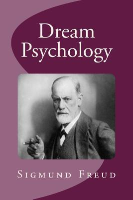 dream psychology sigmund freud