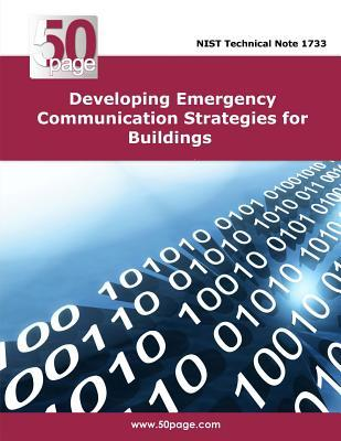 Developing Emergency Communication Strategies for Buildings