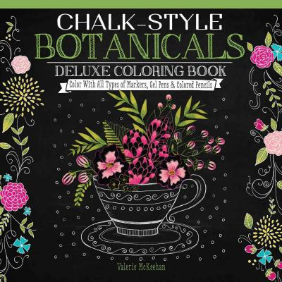 Chalk Style Botanicals Deluxe Coloring Book Valerie