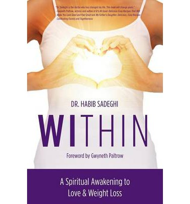 Within : A Spiritual Awakening to Love & Weight Loss