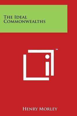 The Ideal Commonwealths