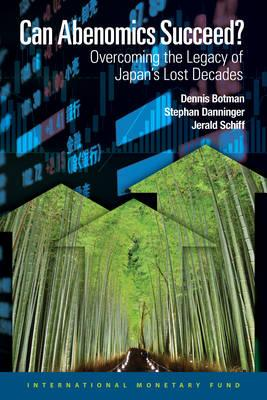 Can Abenomics Succeed? : Overcoming the Legacy of Japan's Lost Decades