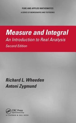 Measure and Integral : An Introduction to Real Analysis