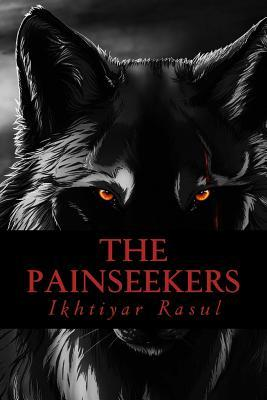 The Painseekers