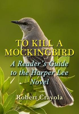 a literary analysis of to kill a mockingbird a novel by harper lee Need help with chapter 7 in harper lee's to kill a mockingbird check out our revolutionary side-by-side summary and analysis.