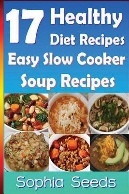 17 healthy diet recipes easy slow cooker soup recipes