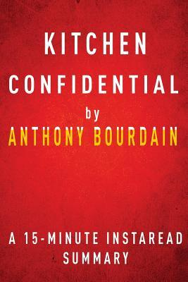 Summary of kitchen confidential instaread summaries for R kitchen confidential