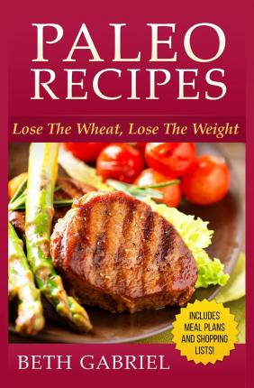 Lose the wheat lose the weight diet plan