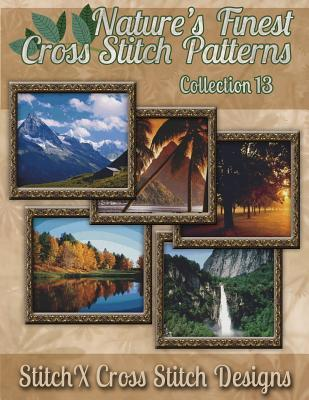 Nature's Finest Cross Stitch Pattern Collection No. 13 ...