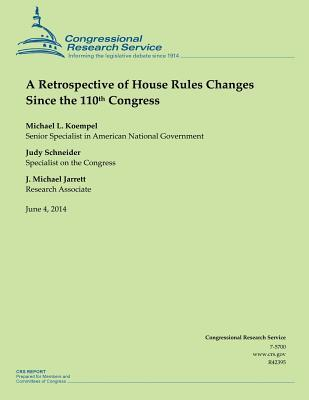 A Retrospective of House Rules Changes Since the 110th Congress