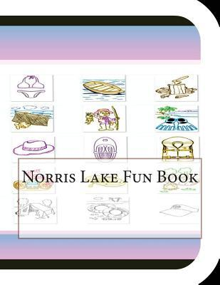 Norris Lake Fun Book : A Fun and Educational Book about Norris Lake
