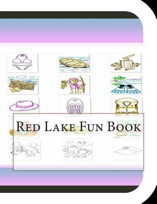 Red Lake Fun Book : A Fun and Educational Book about Red Lake