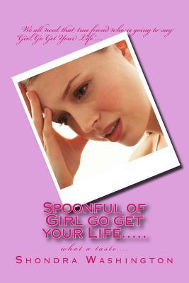 Spoonful of Girl Go Get Your Life..... : What a Taste....