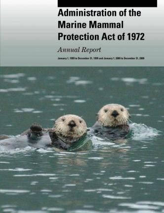 marine mammal protection act of 1972 On october 21st, 1972, the marine mammal protection act (mmpa) passed in the united states congress and was signed into law to help establish and implement better protections for the marine mammals that call us waters home from whales to sea lions to dolphins and more, this critical law proved a.