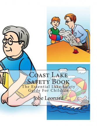 Coast Lake Safety Book : The Essential Lake Safety Guide for Children