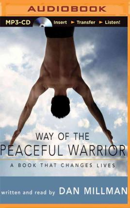 essay on way of the peaceful warrior Way out, forces the universe  make this a 3-5 paragraph essay remember what is important  documents similar to peaceful warrior - questions and quotes (1.