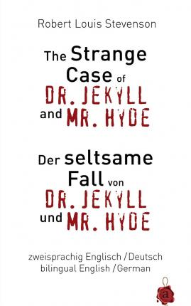 stevensons the strange case of dr jekyll and mr hyde essay Read the full-text online edition of the strange case of dr jekyll and mr hyde, and, weir of hermiston the strange case of dr jekyll and mr hyde dr.