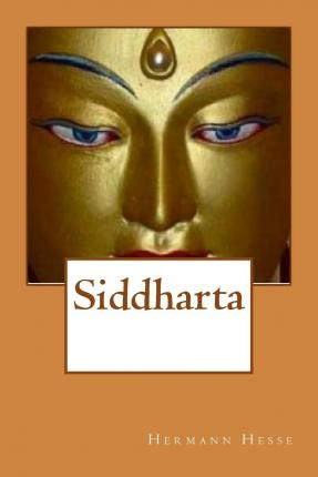 hinduism in hermann hesses siddhartha essay English 10: ms hatten  concepts of buddhism in the novel siddhartha  discuss hermann hesses's success in teaching concepts of hinduism in the novel siddhartha.