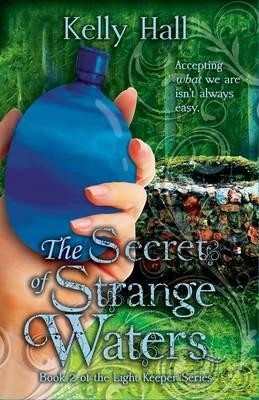 Ebooks portugues gratis download The Secret of Strange Waters PDF ePub iBook 9781513701691 by Kelly Hall