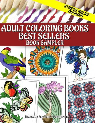Adult Coloring Books Best Sellers Sampler Richard Edward