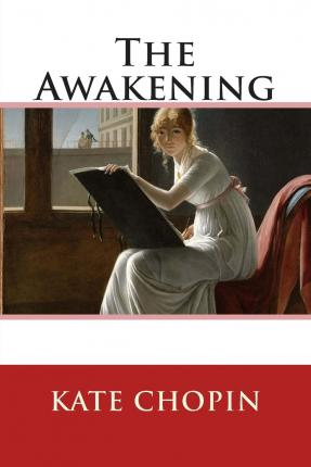 the inner struggle of edna in the awakening by kate chopin Read edna's struggle and awakenings free essay and over 88,000 other research documents edna's struggle and awakenings edna's struggle and awakenings kate chopin by the means of creations like the awakening is trying to make the female.