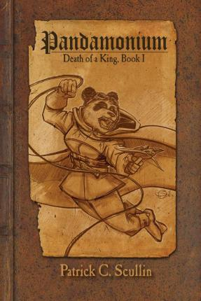 Pandamonium - Book 1 : Death of a King