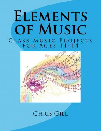 Elements of music class music projects for ages 11 14