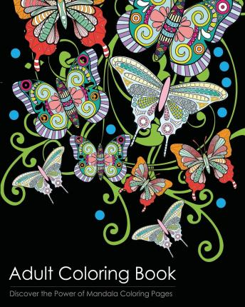 Adult Coloring Book : Discover the Healing Power of Mandala Coloring Pages