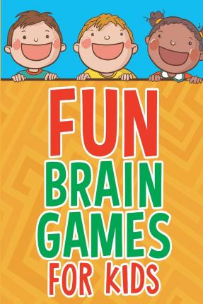 Game fun brean fun brain games for kids michelle murray