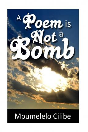 A Poem Is Not a Bomb