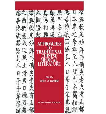 Approaches to Traditional Chinese Medical Literature : Symposium Proceedings