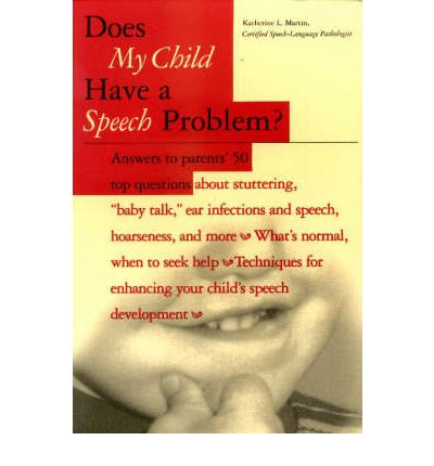 Does My Child Have a Speech Problem?