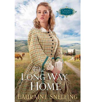 The Long Way Home: A Secret Refuge Bk. 3
