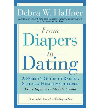debra haffner from diapers to dating Looking for books by debra w haffner see all books authored by debra w haffner, including from diapers to dating: a parents guide to raising sexually healthy children, and beyond the big.