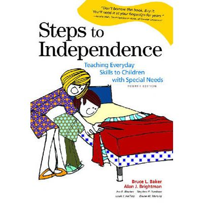 Steps to Independence: Teaching Everyday Skills to Children with Special Needs
