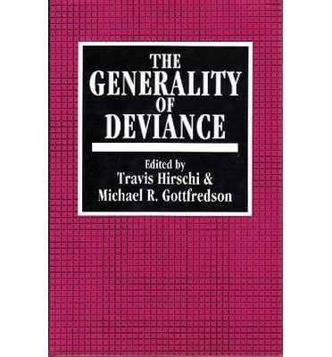 an overview of the principles of deviance and the hirschis control theory