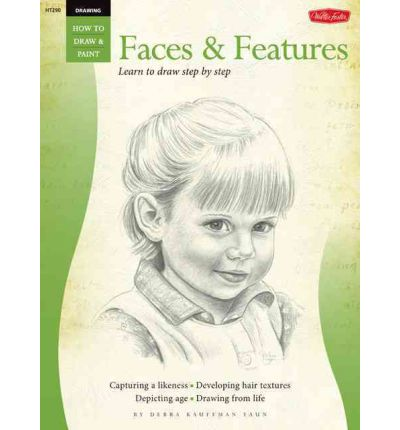 Drawing : Faces and Features - Learn to Draw Step by Step