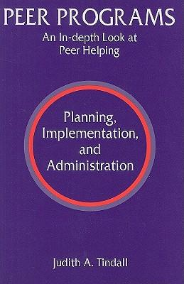Peer Programs: An In-depth Look at Peer Helping - Planning ...
