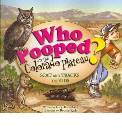 Who Pooped on the Colorado Plateau?