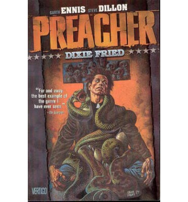 Preacher: Dixie Fried Volume 5