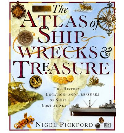 The Atlas of Shipwrecks & Treasure