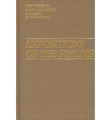 Expositions of the Psalms: 1-32