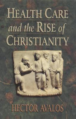 Health Care and the Rise of Christianity